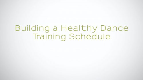 Watch Building a Healthy Dance Training Schedule